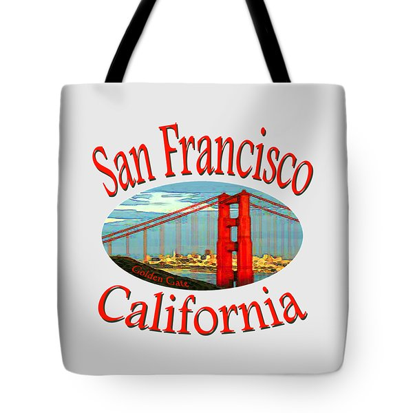 San Francisco California - Tshirt Design Tote Bag by Art America Gallery Peter Potter
