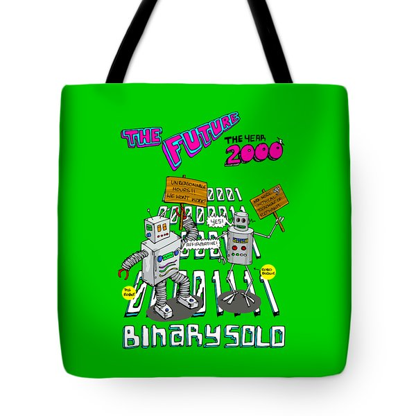 The Flight Of The Conchords Binary Solo Robots The Humans Are Dead Tote Bag
