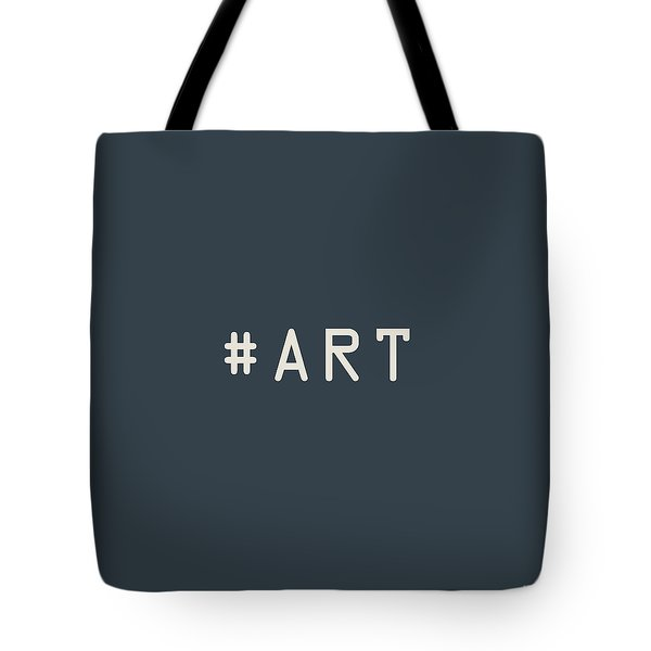 The Meaning Of Art - Hashtag Tote Bag