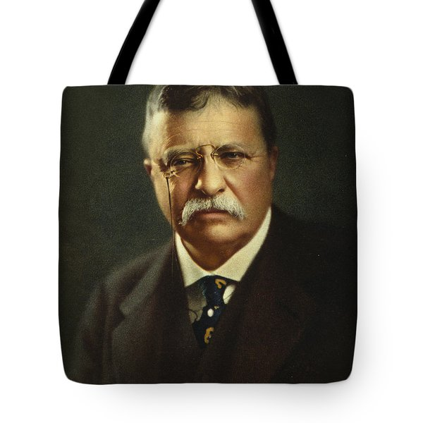 Theodore Roosevelt - President Of The United States Tote Bag