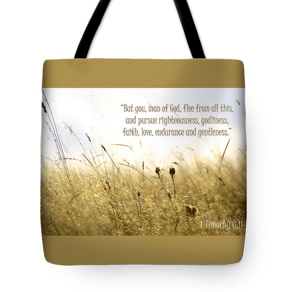 1 Timothy 6 11 Tote Bag