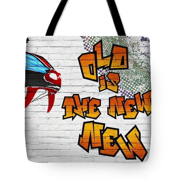 Urban Graffiti - Old Is The New New Tote Bag