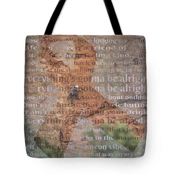 11059 Everything Will Be Alright Tote Bag