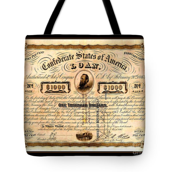 1863 Confederate States Of America Loan With Stonewall Jackson Portrait Issued At Houston Tote Bag
