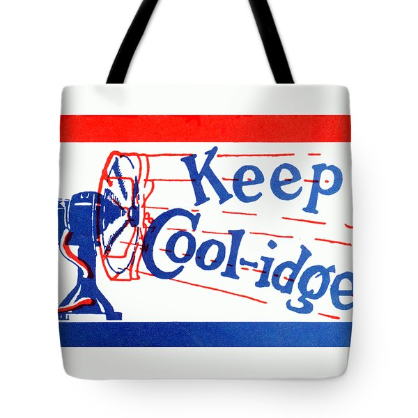 1924  Keep Coolidge Poster Tote Bag
