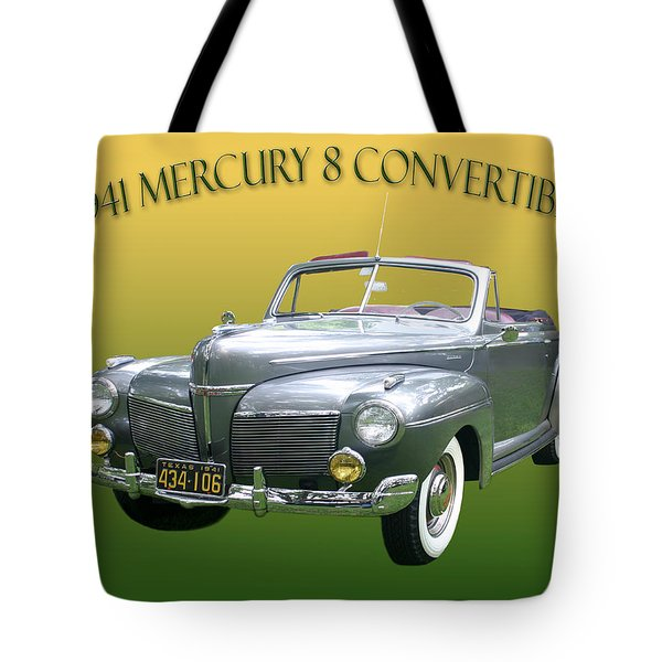 1941 Mercury Eight Convertible Tote Bag