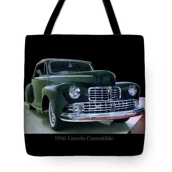 Tote Bag featuring the photograph 1946 Lincoln Convertible by Chris Flees