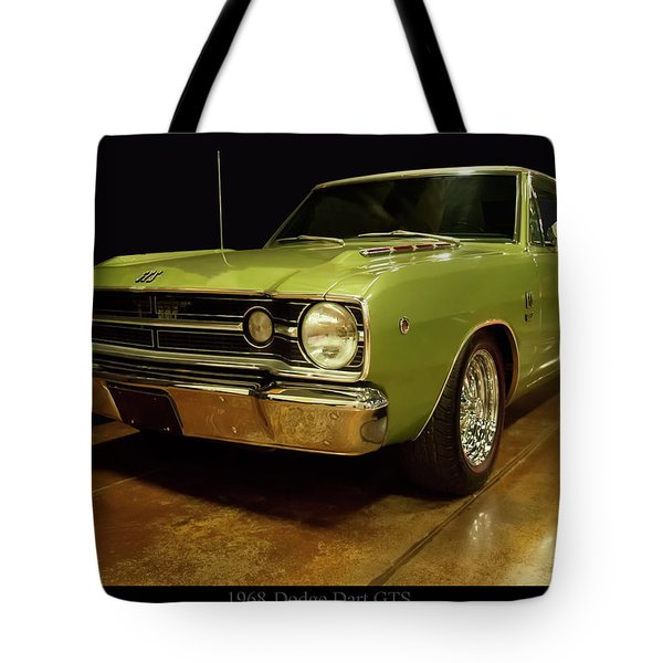 Tote Bag featuring the photograph 1968 Dodge Dart Gts by Chris Flees