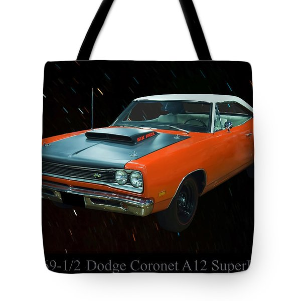 1969 And A Half Dodge Cornet A12 Superbee Tote Bag by Chris Flees