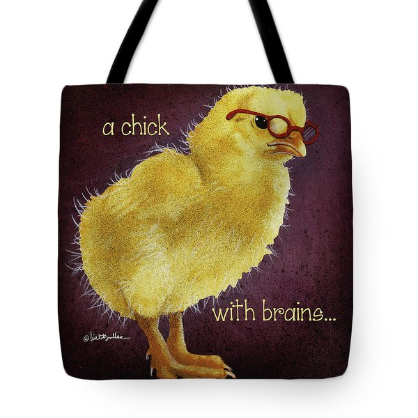 A Chick With Brains... Tote Bag