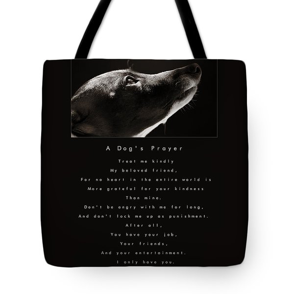 A Dog's Prayer Tote Bag by Angela Rath