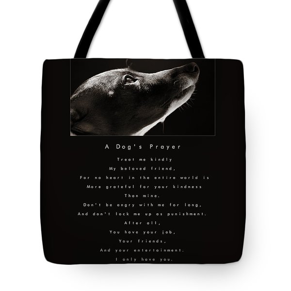 A Dog's Prayer  A Popular Inspirational Portrait And Poem Featuring An Italian Greyhound Rescue Tote Bag