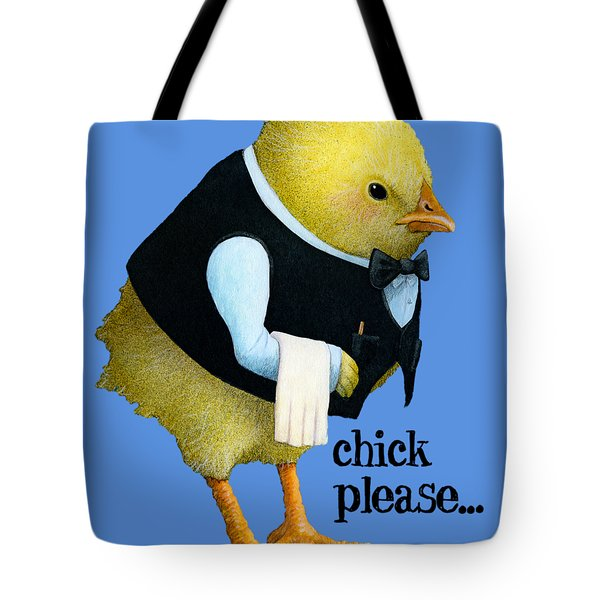 Chick Please... Tote Bag