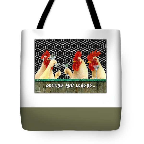 Cocked And Loaded... Tote Bag