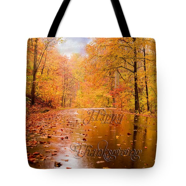 Tote Bag featuring the photograph Happy Thanksgiving by Mary Timman
