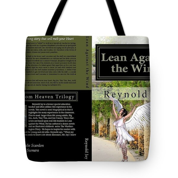 Lean Against The Wind Tote Bag
