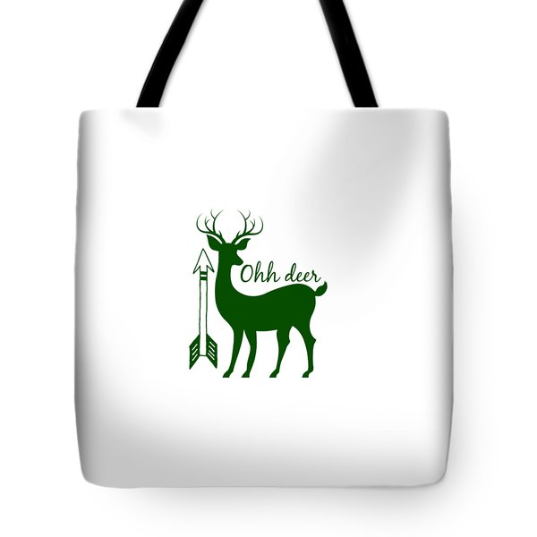 Ohh Deer Tote Bag by Chastity Hoff