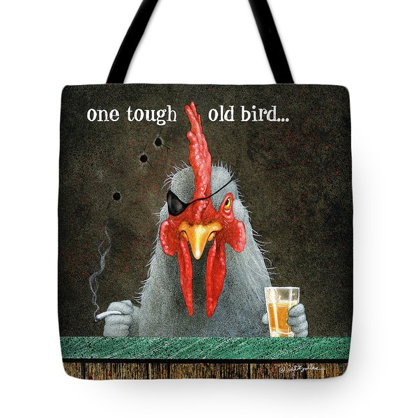 Tote Bag featuring the painting One Tough Old Bird... by Will Bullas