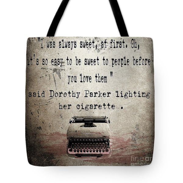 Said Dorothy Parker Tote Bag by Cinema Photography