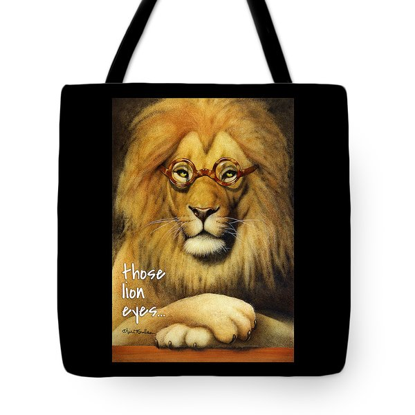 Those Lion Eyes... Tote Bag