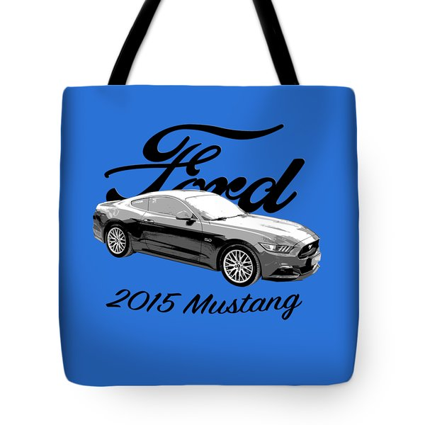 2015 Ford Mustang Tote Bag