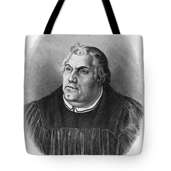 Martin Luther (1483-1546) Tote Bag by Granger