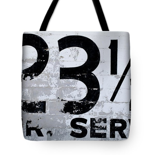 23 1/2 Hour Service Tote Bag