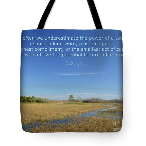 24- Too Often We Underestimate The Power Of A Touch Tote Bag by Joseph Keane