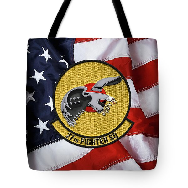Tote Bag featuring the digital art 27th Fighter Squadron - 27 Fs Patch Over American Flag by Serge Averbukh