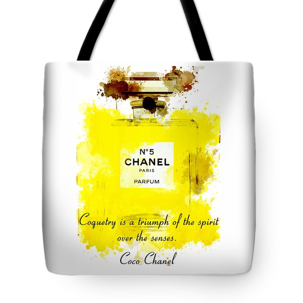 be87b0a44627 Chanel No 5 Motivational Inspirational Independent Quote 5 Tote Bag