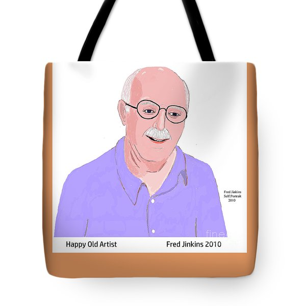 Happy Old Artist Tote Bag by Fred Jinkins