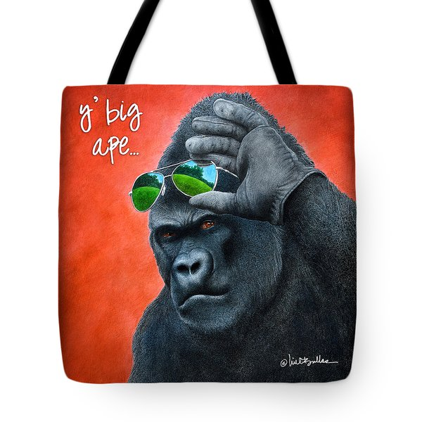 Tote Bag featuring the painting Y' Big Ape... by Will Bullas