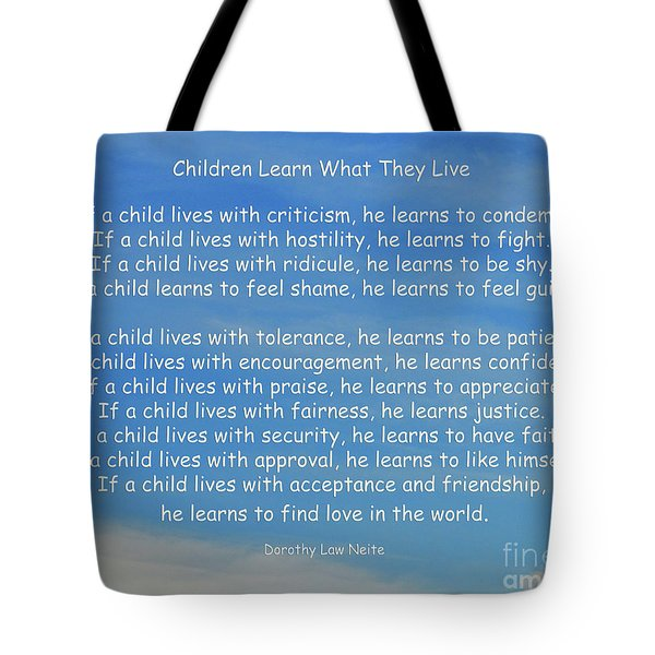 33- Children Learn What They Live Tote Bag by Joseph Keane
