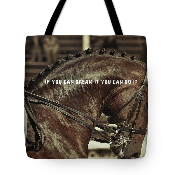Dream It Quote Tote Bag