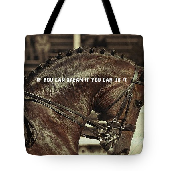 Dream It Quote Tote Bag