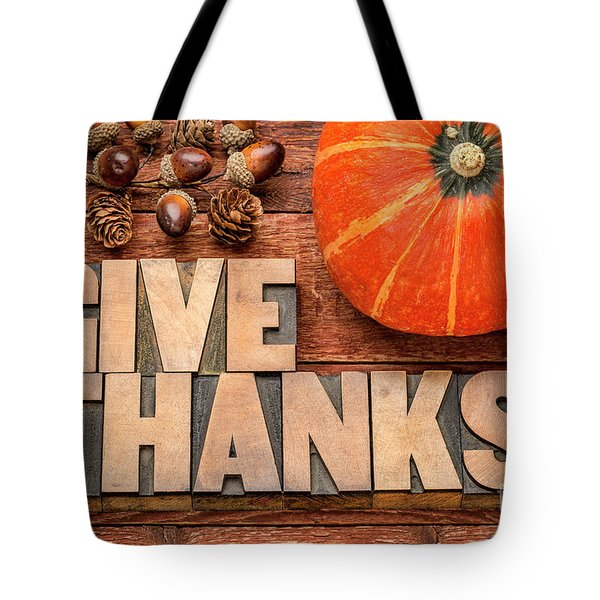 give thanks - Thanksgiving concept  Tote Bag