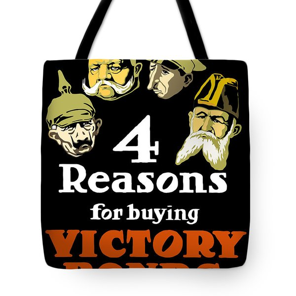 4 Reasons For Buying Victory Bonds Tote Bag