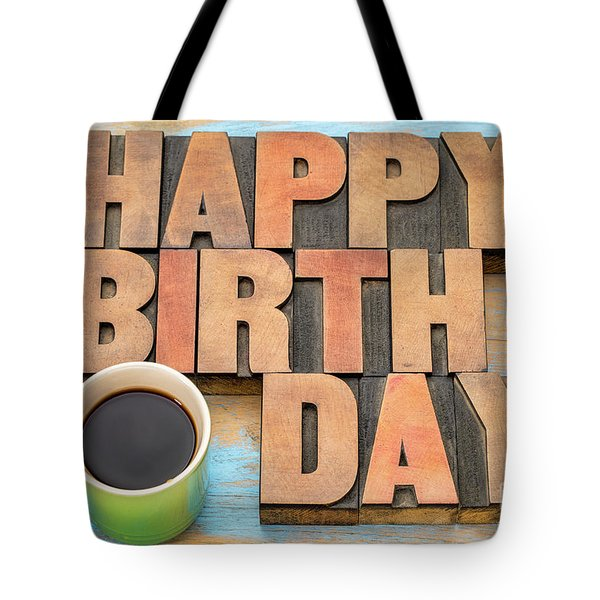 Happy Birthday Greeting Card Tote Bag