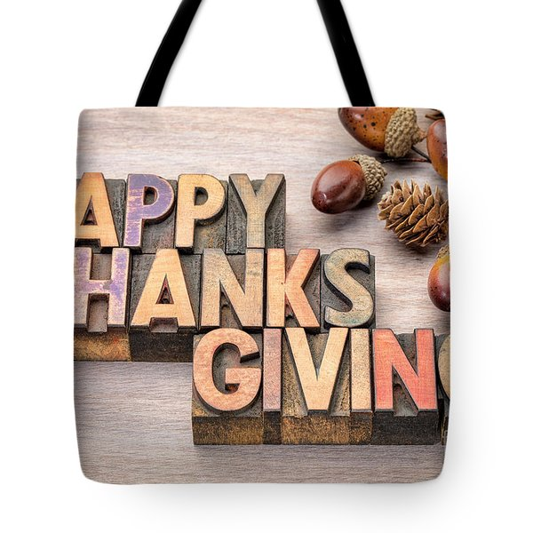Happy Thanksgiving In Wood Type Tote Bag