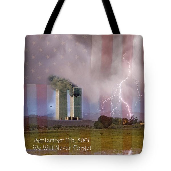 911 We Will Never Forget Tote Bag by James BO  Insogna