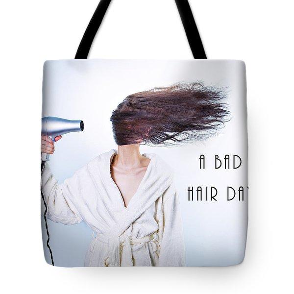 A Bad Hair Day Tote Bag