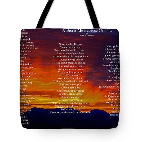 A Better Me Because Of You Tote Bag