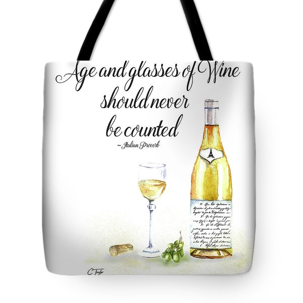 A Bottle Of White Wine Tote Bag by Colleen Taylor