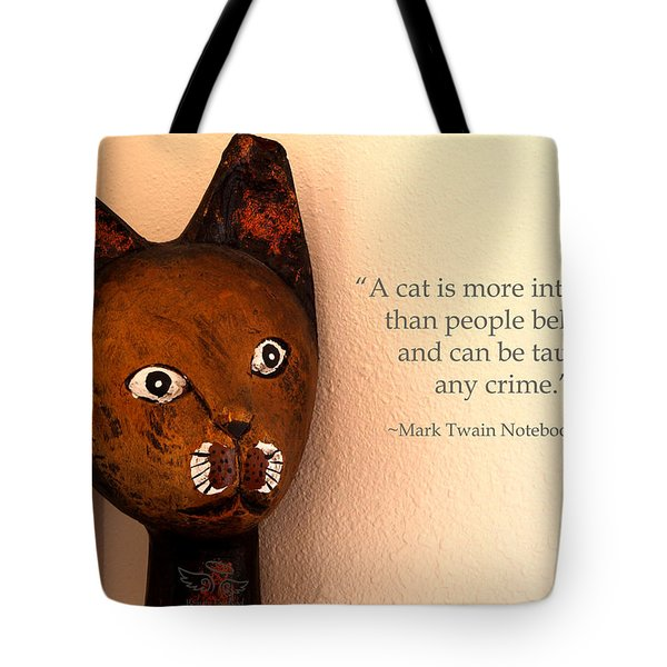 A Cat Is More Intelligent Tote Bag