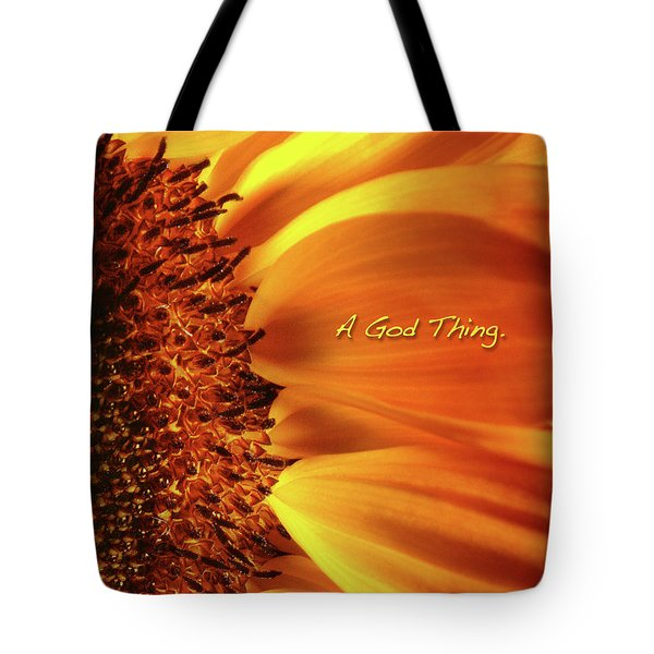 A God Thing-2 Tote Bag