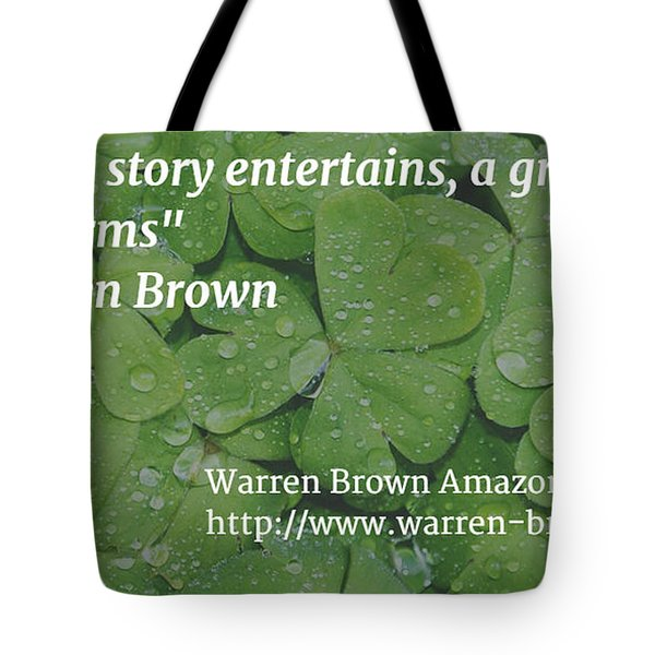 A Great Story Tote Bag by Warren Brown