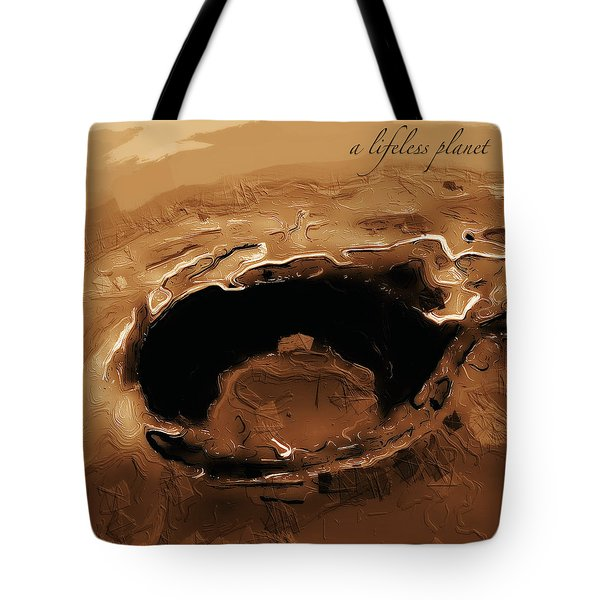 A Lifeless Planet Brown Tote Bag