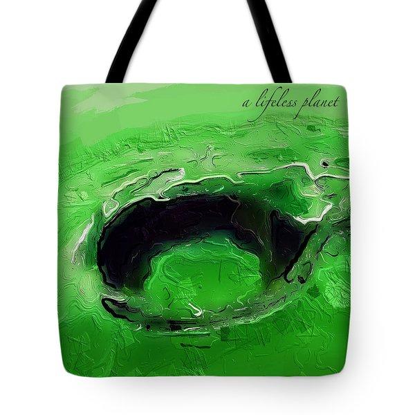 A Lifeless Planet Green Tote Bag