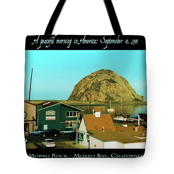 A Peaceful Morning In America 9-10-01 Tote Bag