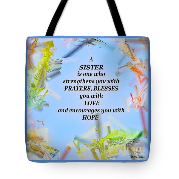 A Sister - Signed Digital Art Tote Bag